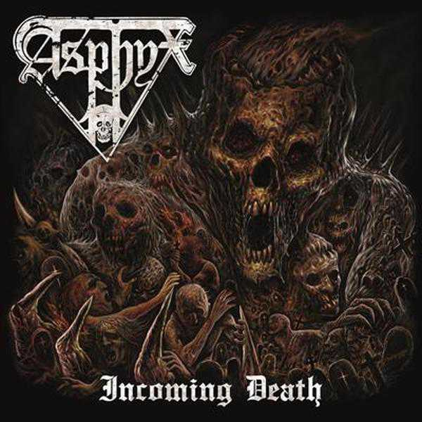 "Asphyx ""Incoming Death"""