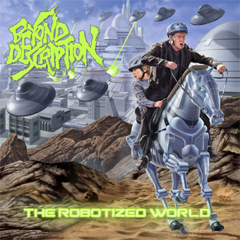 "Beyond Description ""The Robotized World"""