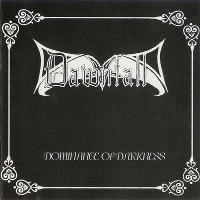 "Dawnfall ""Dominance Of Darkness"""