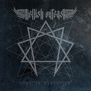 "Hellish Outcast ""Stay Of Execution"""