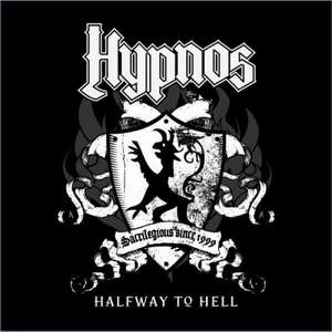 "Hypnos ""Halfway To Hell"""