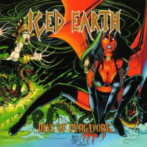 "Iced Earth ""Days Of Purgatory"""