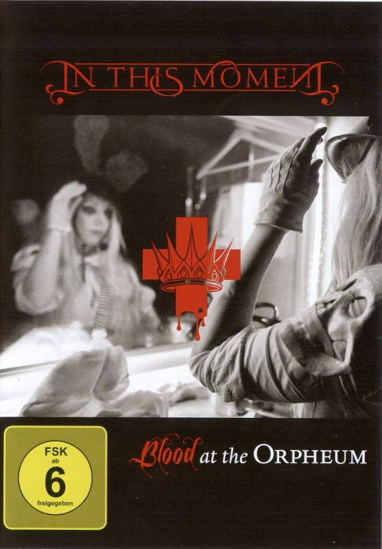 "In This Moment ""Blood At The Orpheum"""