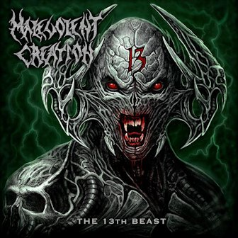 "Malevolent Creation ""The 13th Beast"""