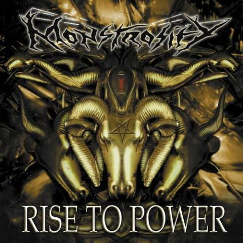 "Monstrosity ""Rise To Power"""