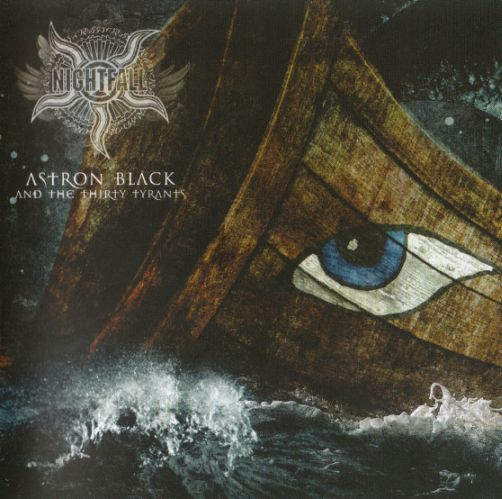 "Nightfall ""Astron Black And The Thirty Tyrants"""