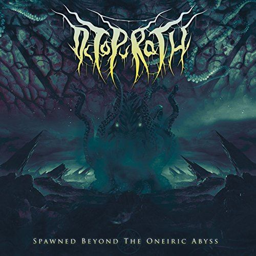 "Octopurath ""Spawned Beyond The Oneiric Abyss"""