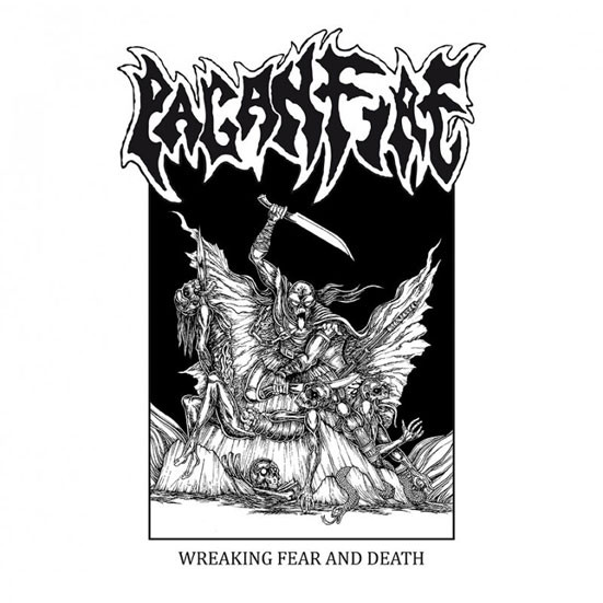"Paganfire ""Wreaking Fear And Death"""