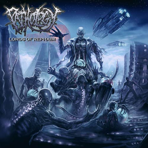 "Pathology ""Lords Of Rephaim"""