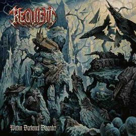 "Requiem ""Within Darkened Disorder"""