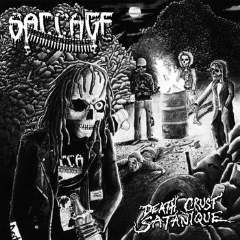 "Saccage ""Death Crust Satanique"""