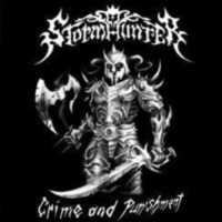 "Stormhunter ""Crime And Punishment"""