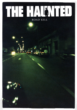 "The Haunted ""Road Kill"""