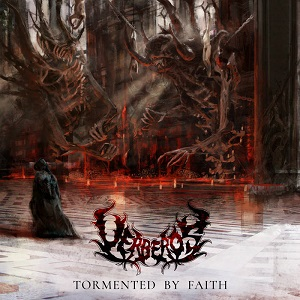"Uerberos ""Tormented By Faith"""