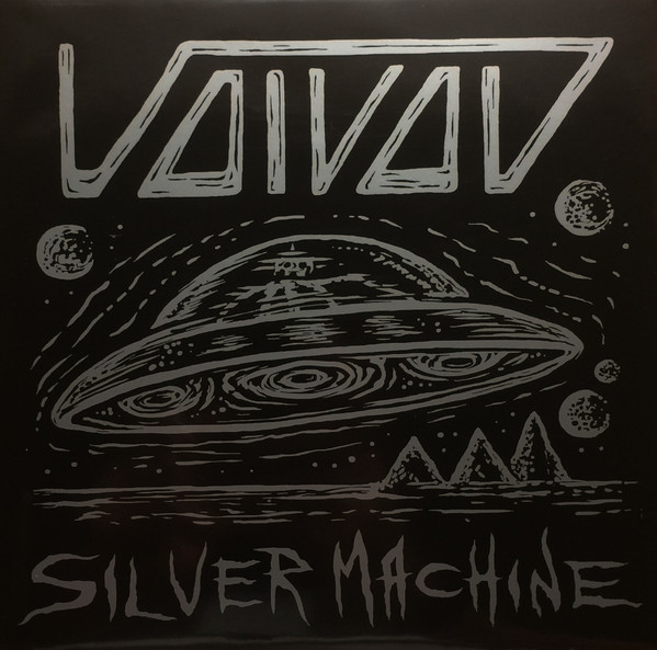 "Voivod ""Silver Machine / Lost Society"""
