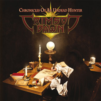 "Crimson Dawn ""Chronicles Of An Undead Hunter"""