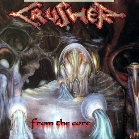 "Crusher ""From The Core"""
