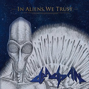 "Deadpan ""In Aliens We Trust"""
