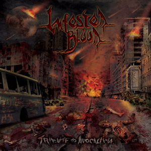 "Infested Blood ""Tribute To Apocalypse"""