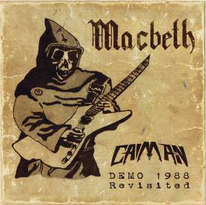 "Macbeth ""Caiman – Demo 1988 Revisited"""