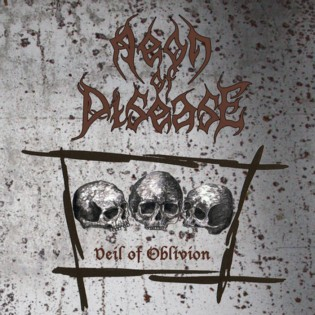 "Aeon Of Disease ""Veil Of Oblivion"""