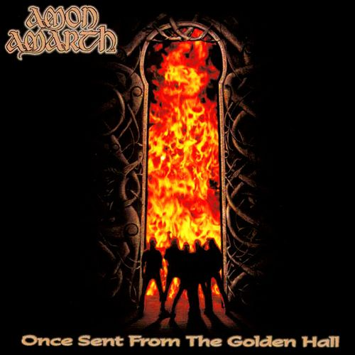 "Amon Amarth ""Once Sent From The Golden Hall"" LP"