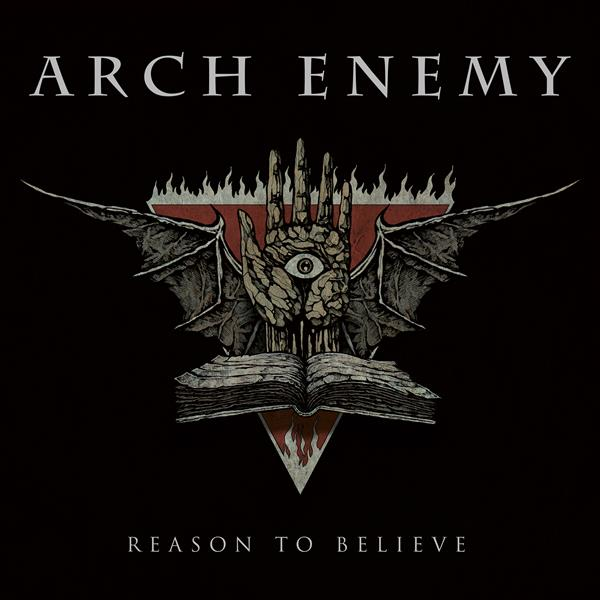 "Arch Enemy ""Reason To Believe"""