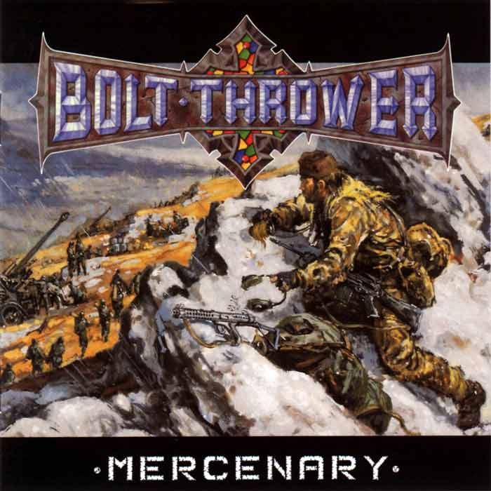 "Bolt Thrower ""Mercenary"""