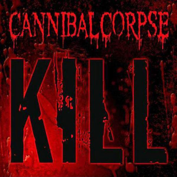 "Cannibal Corpse ""Kill"" LP"