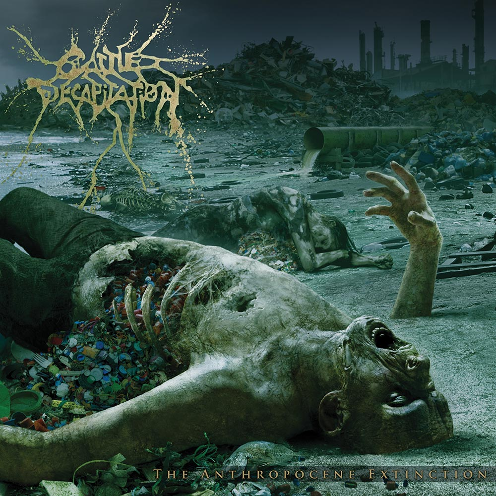 "Cattle Decapitation ""The Anthropocene Extinction"" LP"