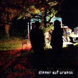 "Dinner auf Uranos ""50 Winter/50 Sommer"""
