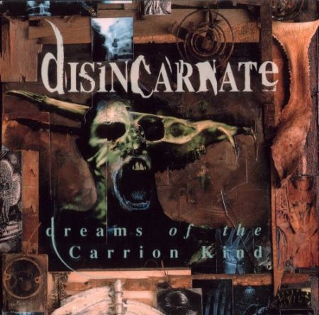 "Disincarnate ""Dreams Of The Carrion Kind"""
