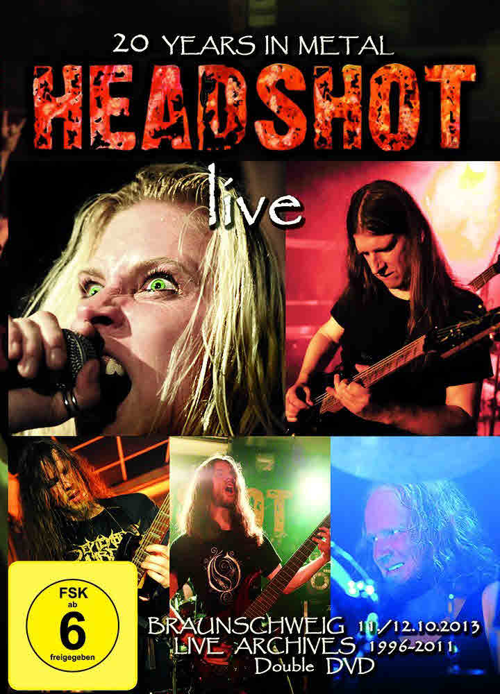 "Headshot ""Live – 20 Years In Metal"""