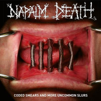 "Napalm Death ""Coded Smears And More Uncommon Slurs"""