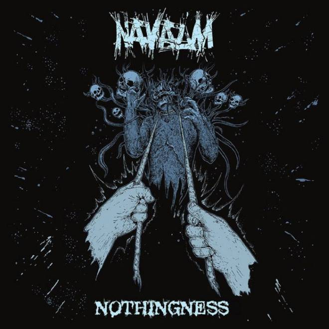 "Navalm ""Nothingness"""