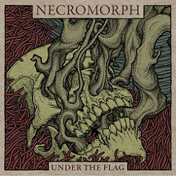 "Necromorph ""Under The Flag"" LP"