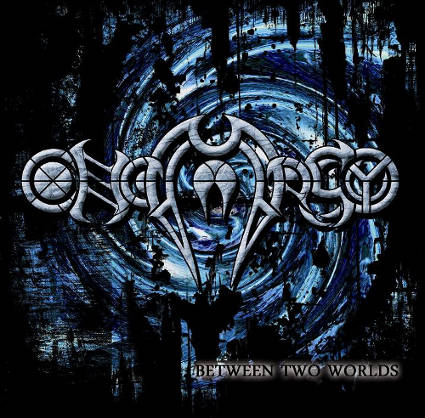"Onomasy ""Between Two Worlds"""