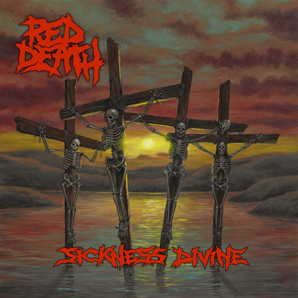 "Red Death ""Sickness Divine"""
