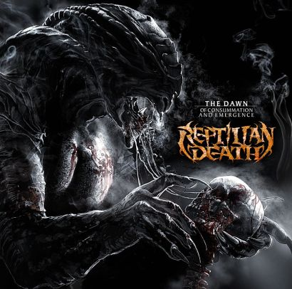 "Reptilian Death ""The Dawn Of Consummation And Emergence"""