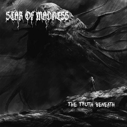 "Star Of Madness ""The Truth Beneath"""