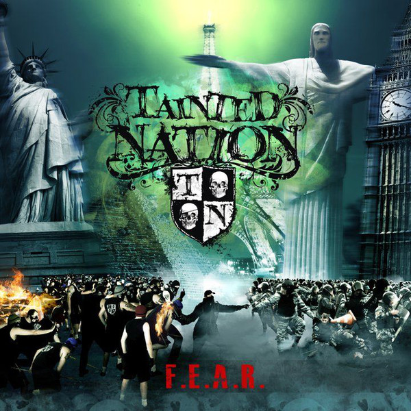 "Tainted Nation ""F.E.A.R."""