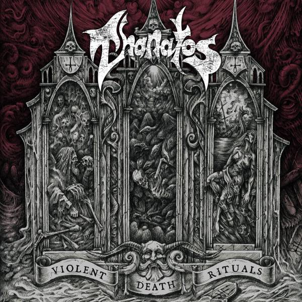 "Thanatos ""Violent Death Rituals"""