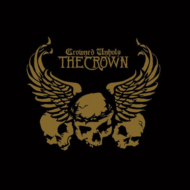 "The Crown ""Crowned Unholy"""