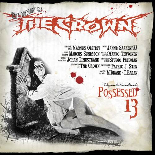 "The Crown ""Possessed 13"""