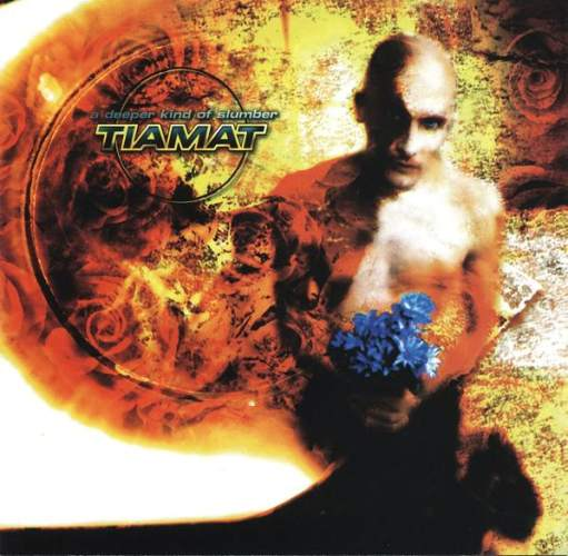 "Tiamat ""A Deeper Kind Of Slumber"""