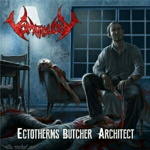 "Vomitology ""Ectotherm Butcher Architect"""