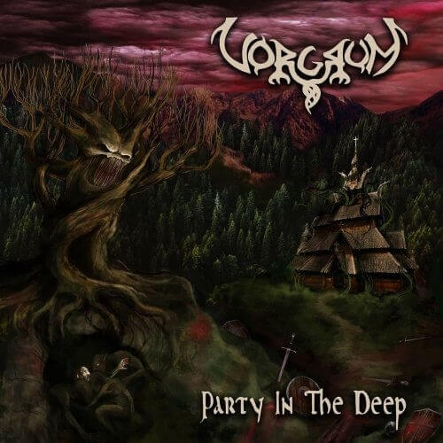 "Vorgrum ""Party In The Deep"""