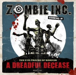 "Zombie Inc. ""A Dreadful Decease"""
