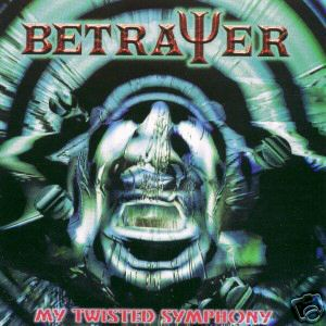 "Betrayer ""My Twisted Symphony"""