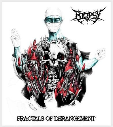 "Biopsy ""Fractals of Derangement"""